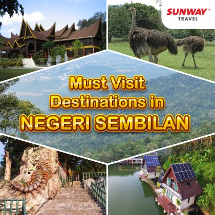 Must Visit Destinations in Negeri Sembilan