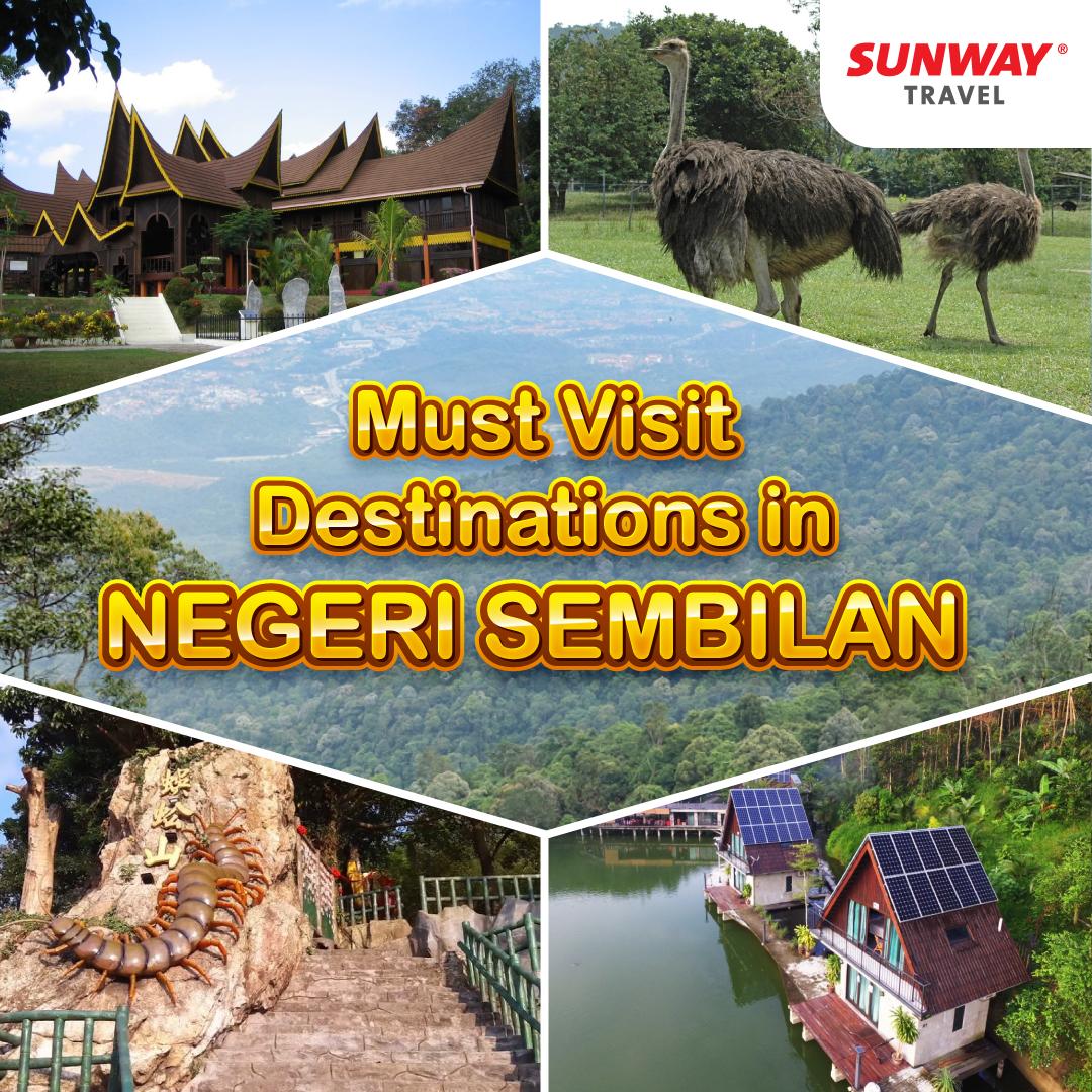 Must Visit Destinations in Negeri Sembilan