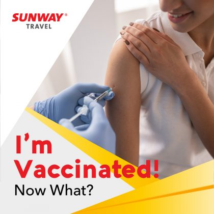 I'm Vaccinated! Now What?