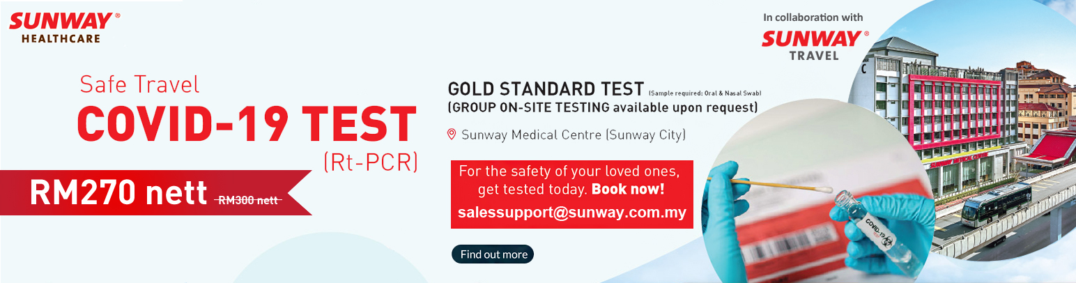 Sunway Travel collaboration with Sunway Healthcare Covid-19 Test